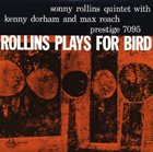 SONNY ROLLINS Rollins Plays for Bird album cover