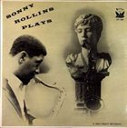 SONNY ROLLINS Sonny Rollins Plays (aka Sonny Rollins aka Jazz & Blues, Vol. 16) album cover