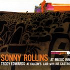 SONNY ROLLINS Sonny Rollins / Teddy Edwards With Joe Castro ‎: At Music Inn / At Falcon's Lair album cover