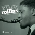 SONNY ROLLINS The Definitive Sonny Rollins On Prestige, Riverside, And Contemporary album cover