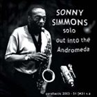 SONNY SIMMONS Out Into The Andromeda album cover