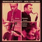 SONNY SIMMONS Renegade Society NYC 2002 album cover