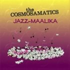 SONNY SIMMONS The Cosmosamatics: Jazz-Maalika album cover