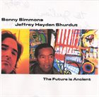 SONNY SIMMONS The Future Is Ancient album cover