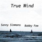 SONNY SIMMONS True Wind album cover