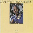 SONNY STITT I Remember Bird album cover