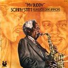 SONNY STITT My Buddy: Sonny Stitt Plays For Gene Ammons album cover