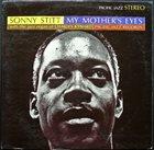 SONNY STITT My Mother's Eyes album cover