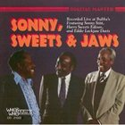SONNY STITT Sonny Sweets & Jaws: Live at Bubbas album cover