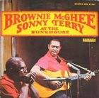 SONNY TERRY & BROWNIE MCGHEE At The Bunkhouse (aka Where The Blues Begin) album cover