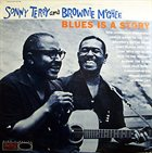 SONNY TERRY & BROWNIE MCGHEE Blues Is A Story (aka Livin' With The Blues) album cover