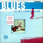 SONNY TERRY & BROWNIE MCGHEE Blues Is My Companion album cover