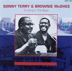 SONNY TERRY & BROWNIE MCGHEE Drinking In The Blues album cover