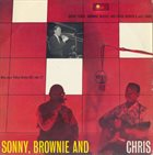SONNY TERRY & BROWNIE MCGHEE Sonny, Brownie And Chris album cover