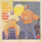SONNY TERRY & BROWNIE MCGHEE Sun's Gonna Shine album cover