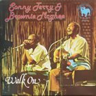 SONNY TERRY & BROWNIE MCGHEE Walk On (aka Brownie & Sonny aka Comin' From The Fields) album cover