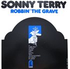 SONNY TERRY Robbin' The Grave album cover
