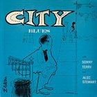 SONNY TERRY Sonny Terry, Alec Stewart : City Blues album cover