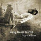 SONNY TROUPÉ Voyages Et Rêves... album cover