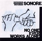 SONORE No One Ever Works Alone album cover