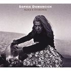 SOPHIA DOMANCICH Alice's Evidence album cover