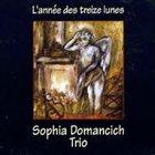 SOPHIA DOMANCICH L'année des treize lunes album cover