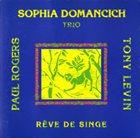 SOPHIA DOMANCICH Rêve de singe album cover