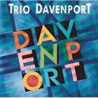 SOPHIA DOMANCICH Trio Davenport : Davenport album cover