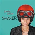 SOPHIE ALOUR Shaker album cover