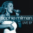 SOPHIE MILMAN Live at The Winter Garden Theatre album cover