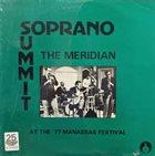 SOPRANO SUMMIT / SUMMIT REUNION The Meridian album cover