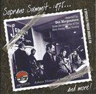 SOPRANO SUMMIT / SUMMIT REUNION The Soprano Summit in 1975 and More album cover