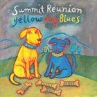 SOPRANO SUMMIT / SUMMIT REUNION Yellow Dog Blues album cover