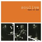 SOULIVE Turn It Out album cover