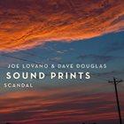 SOUND PRINTS (JOE LOVANO & DAVE DOUGLAS) Scandal album cover