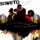 SOWETO KINCH A Life In The Day Of B19: Tales Of The Tower Block album cover
