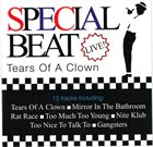 SPECIAL BEAT Tears Of A Clown - Live album cover