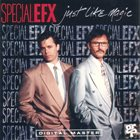SPECIAL EFX Just Like Magic album cover