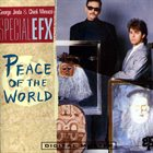 SPECIAL EFX Peace Of The World album cover