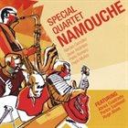 SPECIAL QUARTET Namouche album cover