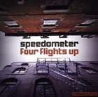SPEEDOMETER Four Flights Up album cover