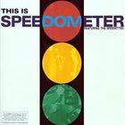 SPEEDOMETER This Is Speedometer album cover