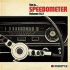 SPEEDOMETER This Is... Speedometer Volumes 1 & 2 album cover