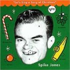 SPIKE JONES Let's Sing a Song of Christmas album cover
