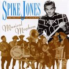 SPIKE JONES Musical Mayhem album cover