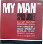 SPIKE JONES My Man album cover