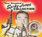 SPIKE JONES (Not) Your Standard Spike Jones Collection album cover