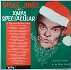SPIKE JONES Spike Jones Presents A Xmas Spectacular album cover