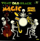 SPIKE JONES That Old Black Magic album cover