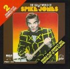 SPIKE JONES The Wacky World of Spike Jones album cover